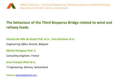 The behaviour of the Third Bosporus Bridge related to wind and railwayloads