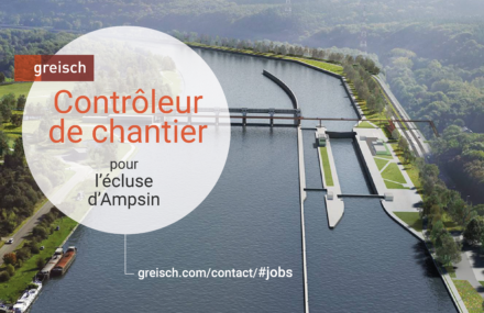 Offre d'emploi : contrôleur de chantier pour l'écluse d'Ampsin