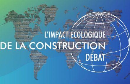 Débat : l'impact écologique de la construction